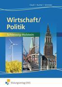 Wirtschaft/Politik. Arbeitsbuch. Schleswig-Holstein