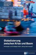 Globalisierung zwischen Krise und Boom