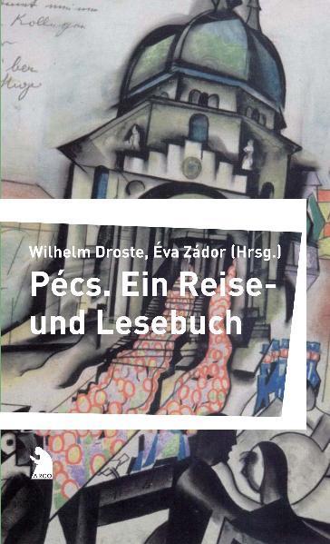 Pécs als Buch von György Konrád, Peter Esterház...
