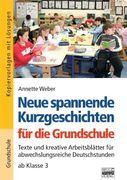 Brigg: Deutsch - Grundschule - Lesen. Neue spannende Kurzgeschichten für die Grundschule
