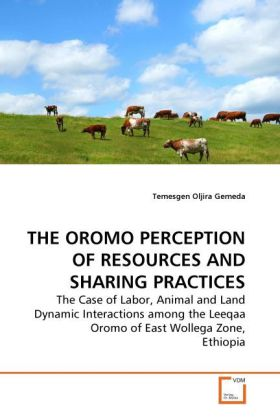 THE OROMO PERCEPTION OF RESOURCES AND SHARING P...