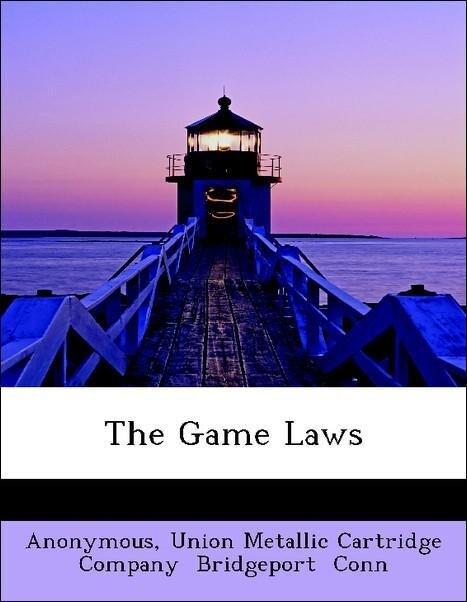 The Game Laws als Taschenbuch von Anonymous, Un...