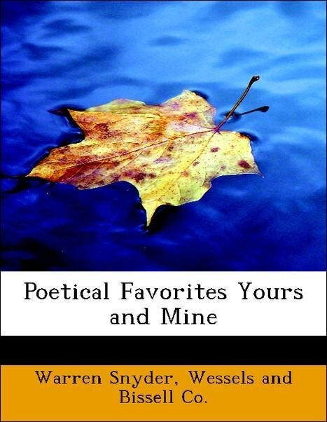 Poetical Favorites Yours and Mine als Taschenbu...
