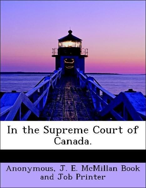 In the Supreme Court of Canada. als Taschenbuch...