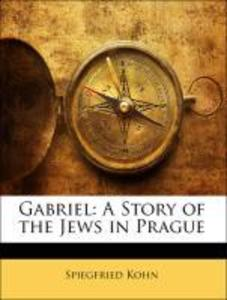 Gabriel: A Story of the Jews in Prague als Tasc...