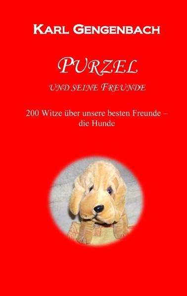 Purzel und seine Freunde als Buch von Karl Geng...