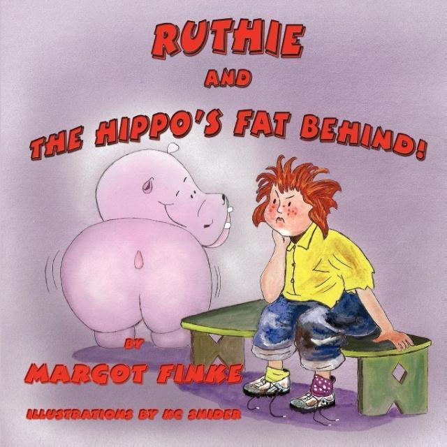 Ruthie and the Hippo´s Fat Behind als Taschenbu...