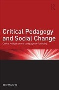 Critical Pedagogy and Social Change: Critical Analysis on the Language of Possibility