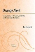 Orange Alert: Essays on Poetry, Art, and the Architecture of Silence