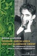 Frederico García Lorca und der islamische Orient