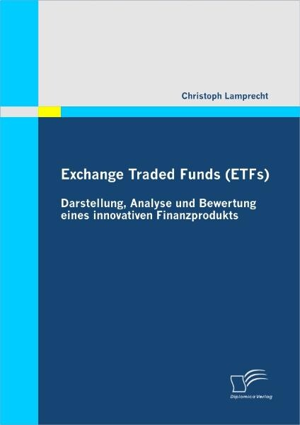 Exchange Traded Funds (ETFs) - Darstellung, Ana...
