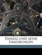 Danzig und seine Umgebungen