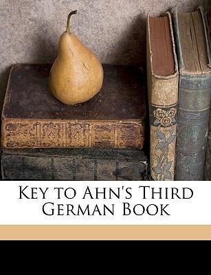 Key to Ahn´s Third German Book als Taschenbuch ...
