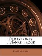 Quaestiones Livianae: Progr