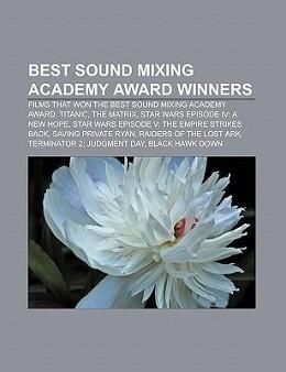 Best Sound Mixing Academy Award winners als Tas...