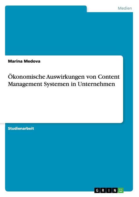 Ökonomische Auswirkungen von Content Management...
