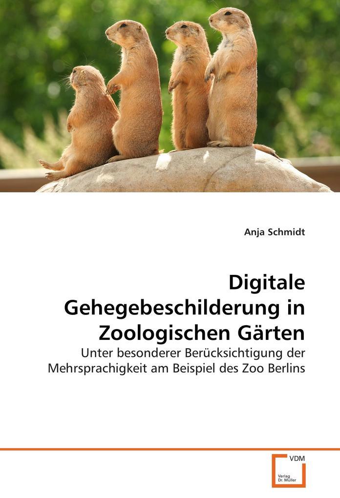 Digitale Gehegebeschilderung in Zoologischen Gä...