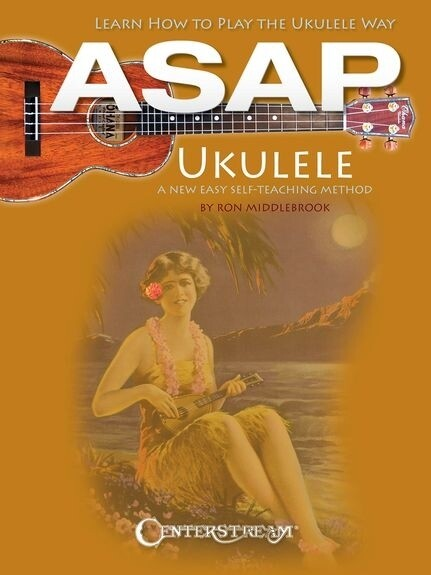 ASAP Ukulele: Learn How to Play the Ukulele Way als Taschenbuch