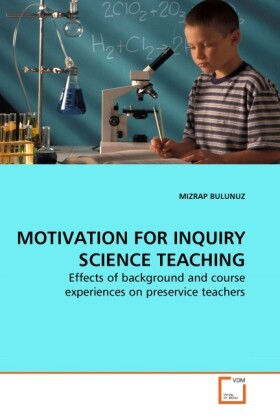 MOTIVATION FOR INQUIRY SCIENCE TEACHING als Buc...