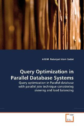 Query Optimization in Parallel Database Systems...