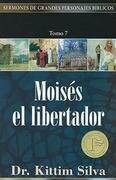 """""""moisés, El Libertador, Tomo 7"""""""