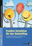 Positive Verstärker für den Schulalltag - Kl. 1-4