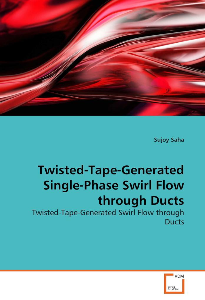 Twisted-Tape-Generated Single-Phase Swirl Flow ...