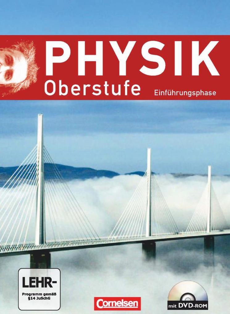 Physik Oberstufe Einführungsphase. Schülerbuch ...