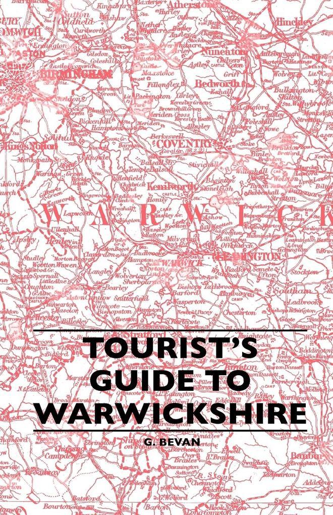 Tourist´s Guide To Warwickshire als Taschenbuch...