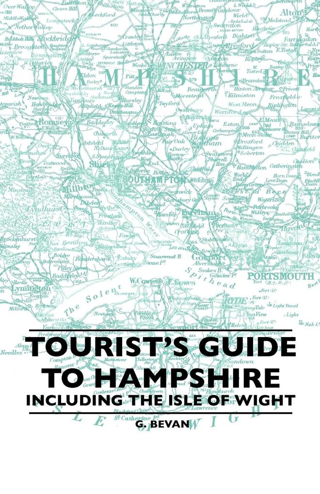 Tourist´s Guide To Hampshire - Including The Is...