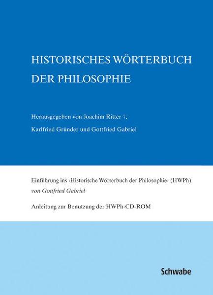 Historisches Wörterbuch der Philosophie Gesamtw...