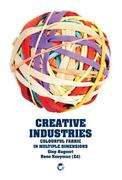 Creative Industries: Colourful Fabric in Multiple Dimensions