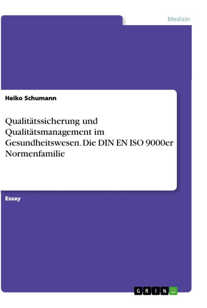 Qualitätssicherung und Qualitätsmanagement im G...