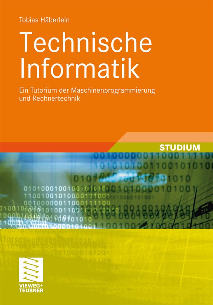 Technische Informatik als Buch von Tobias Häber...