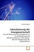 Liberalisierung der Energiewirtschaft