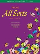 Piano All Sorts: Initial - Grade 1