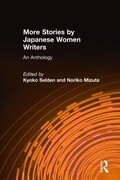 More Stories by Japanese Women Writers: An Anthology: An Anthology