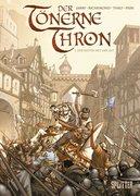 Der tönerne Thron 01 - Der Ritter mit der Axt