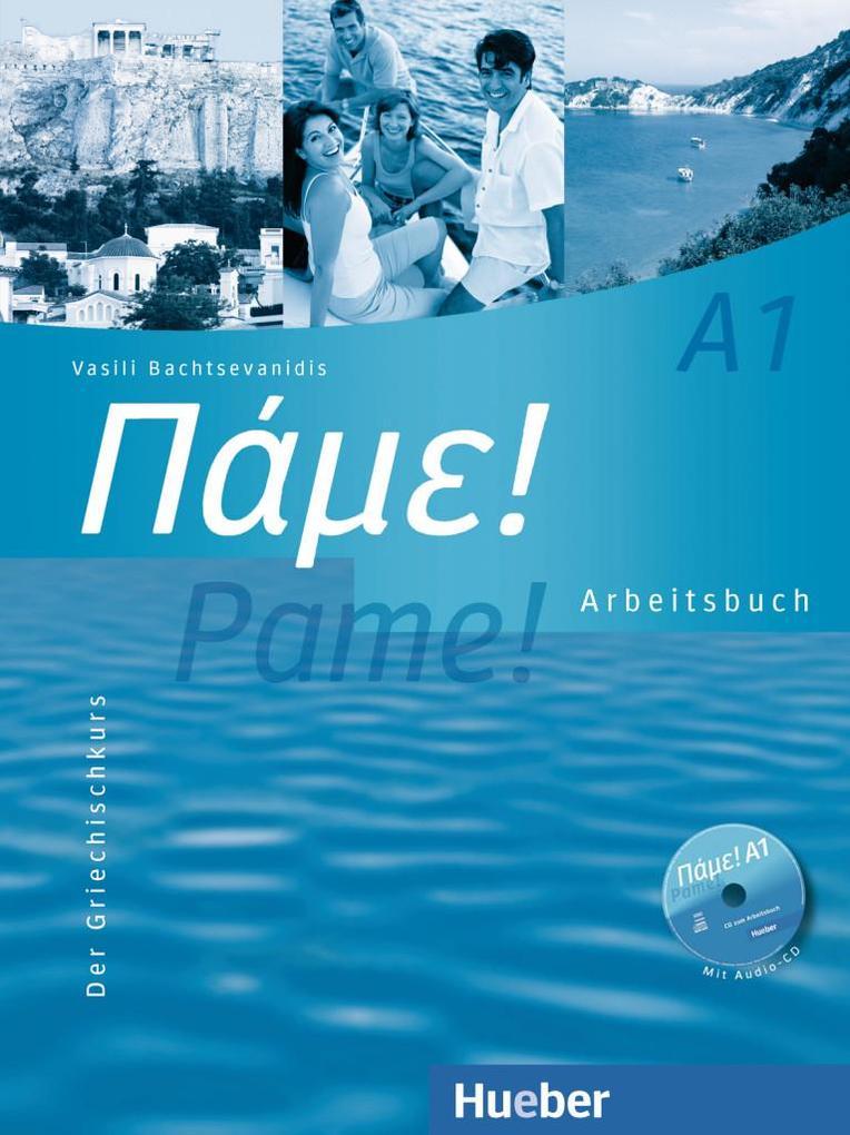 Pame! A1. Arbeitsbuch mit integrierter Audio-CD als Buch
