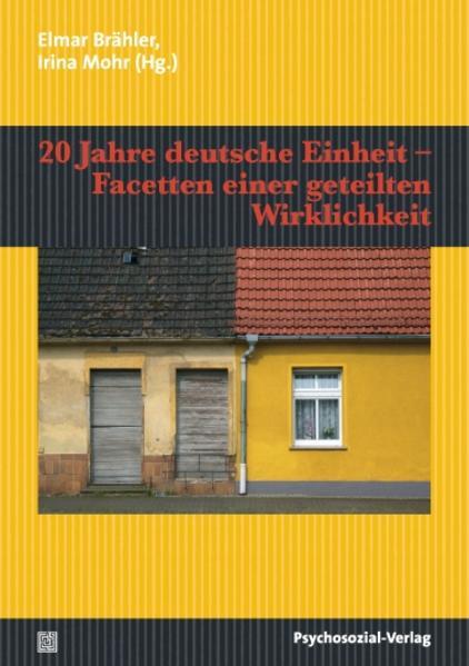 20 Jahre deutsche Einheit - Facetten einer gete...