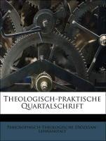 Theologisch-praktische Quartalschrift, Einundsi...