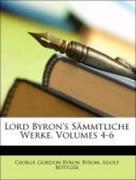 Lord Byron's Sämmtliche Werke, Volumes 4-6
