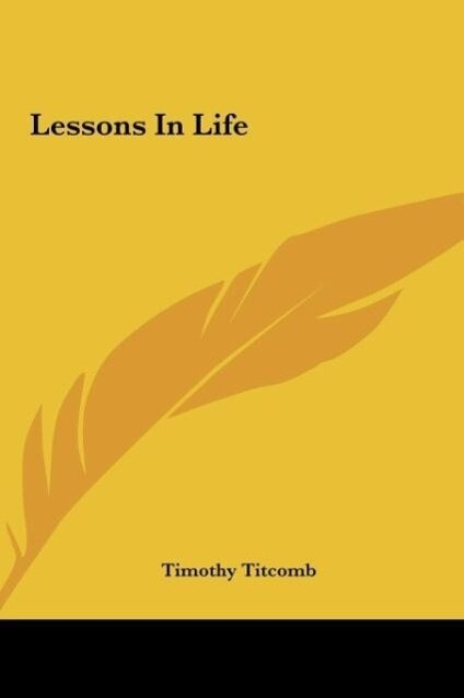 Lessons In Life als Buch von Timothy Titcomb