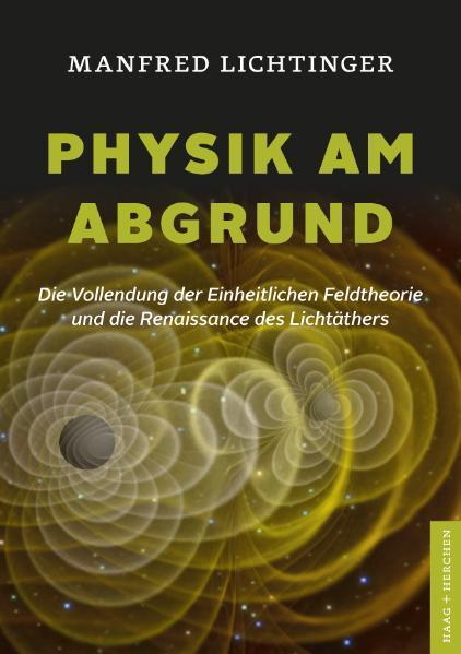 Physik am Abgrund als Buch von Manfred Lichtinger