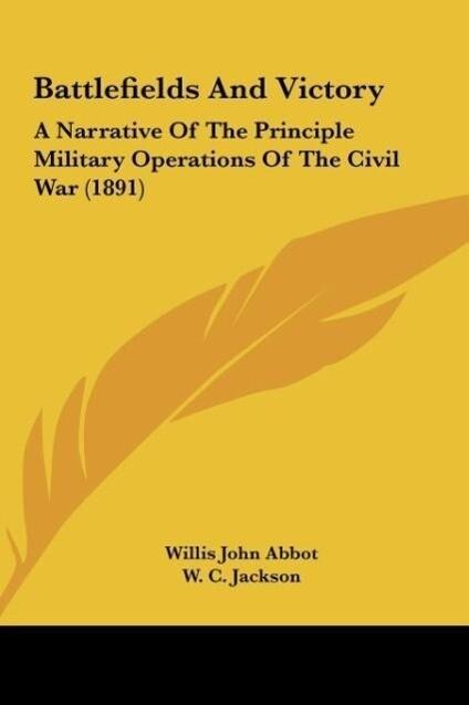 Battlefields And Victory als Buch von Willis Jo...