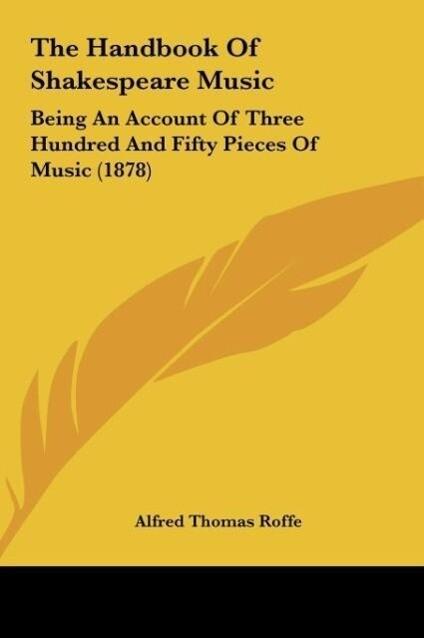The Handbook Of Shakespeare Music als Buch von Alfred Thomas Roffe - Alfred Thomas Roffe