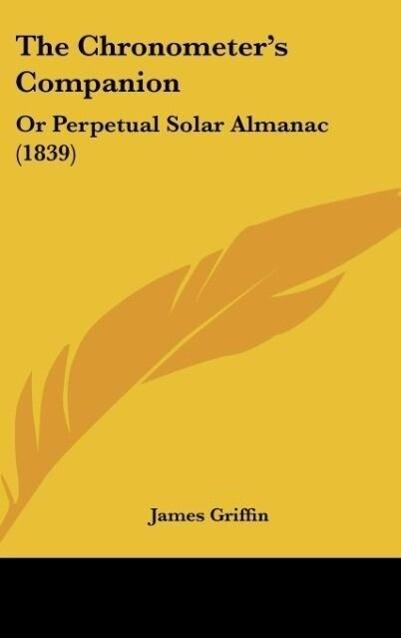The Chronometer´s Companion als Buch von James Griffin - James Griffin