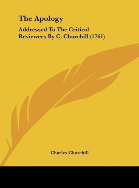 The Apology als Buch von Charles Churchill - Charles Churchill