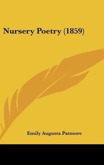Nursery Poetry (1859) als Buch von Emily Augusta Patmore - Emily Augusta Patmore