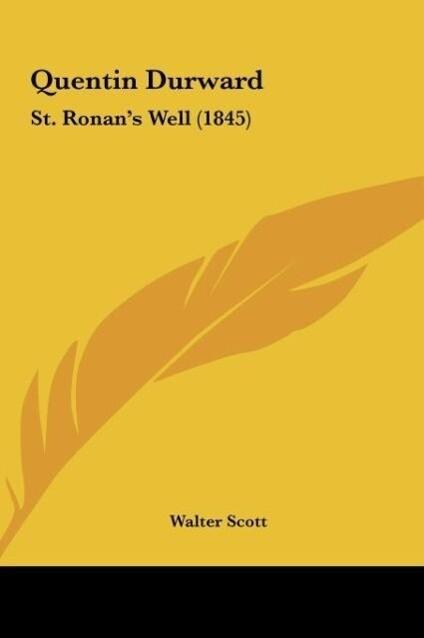 Quentin Durward als Buch von Walter Scott - Walter Scott